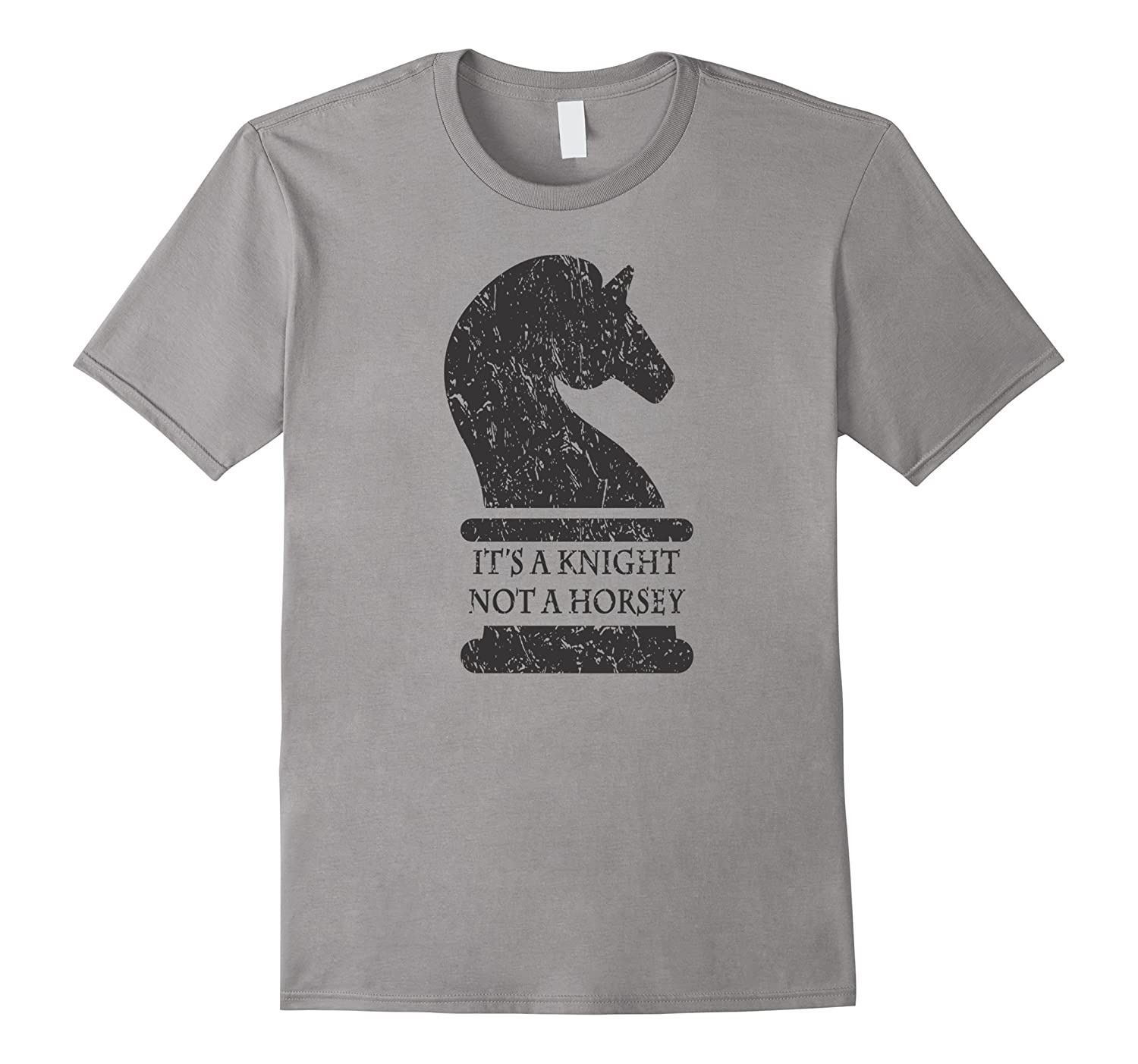 Witty Chess Piece T-shirt - Distressed - Knight NOT Horsey-Art