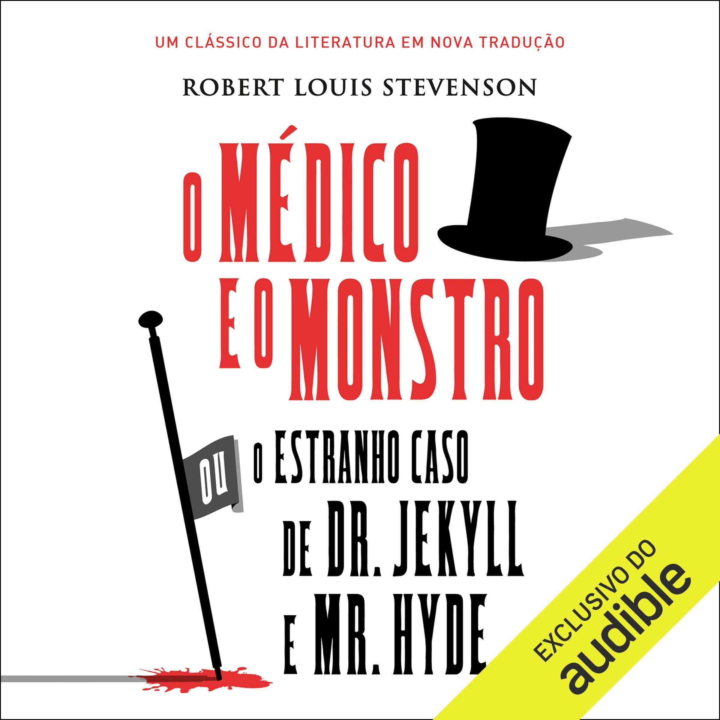 O estranho caso de Dr. Jekyll e Mr. Hyde | Audiolivro