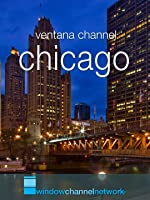 Window Channel's Chicago Video Postcard
