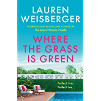 Where the Grass Is Green: and the girls are pretty (English Edition)