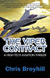The Viper Contract:: A High Tech Aviation Thriller (Colin Pearce Series Book 1)