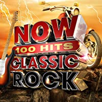 Now 100 Hits Classic Rock / Various