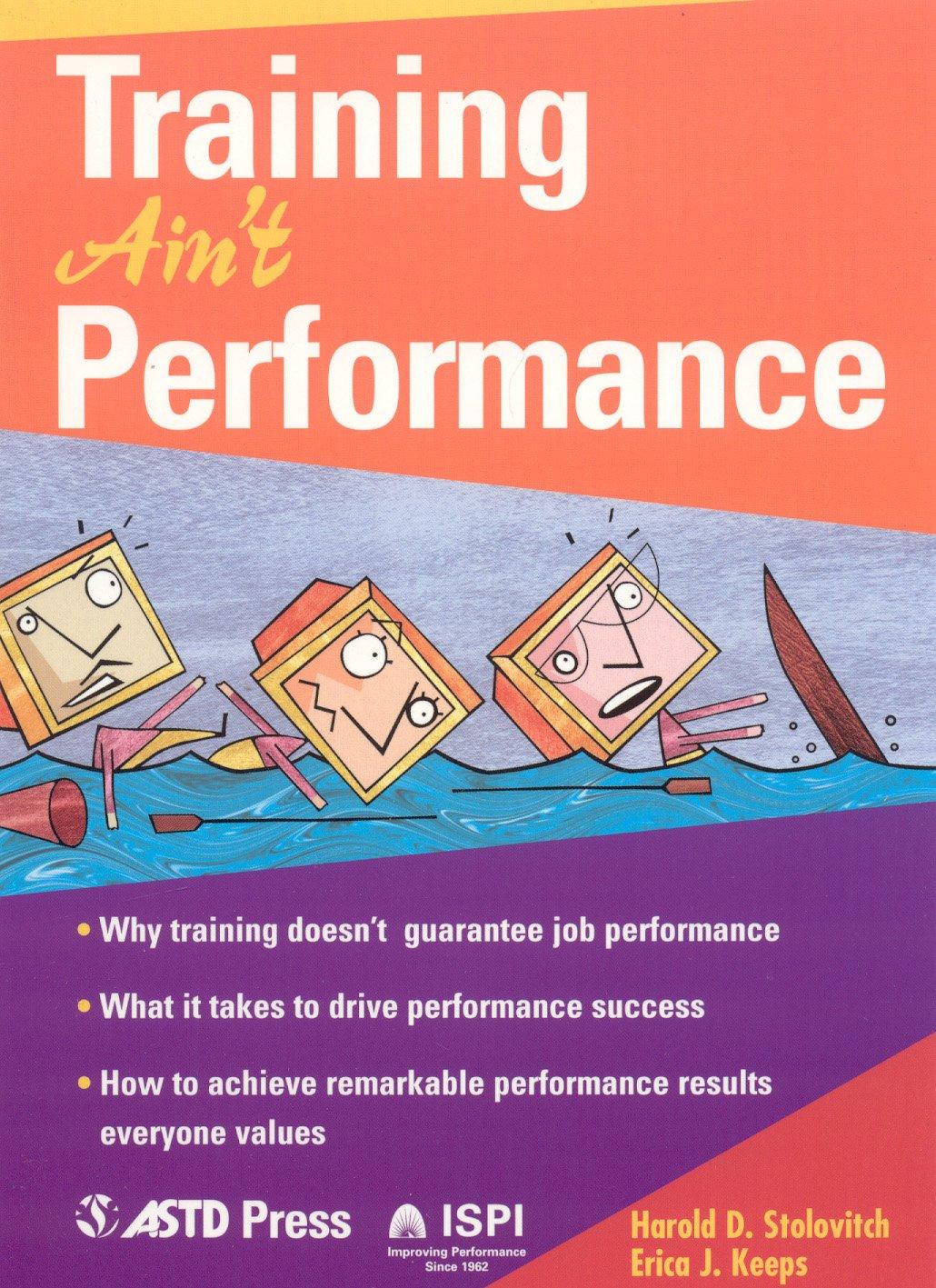 Read Online Training Ain't Performance PDF