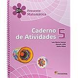Matemática. Caderno de Atividades. 5º Ano - Projeto Presente