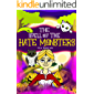 The Spell of the Hate Monsters - A chapter book for kids ages 6-8 and above: A tale of Jealousy, Spells, Monsters…
