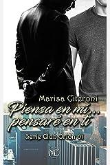 Piensa en Mí... pensaré en ti. (Serie Club Orión nº 1) (Spanish Edition) Kindle Edition