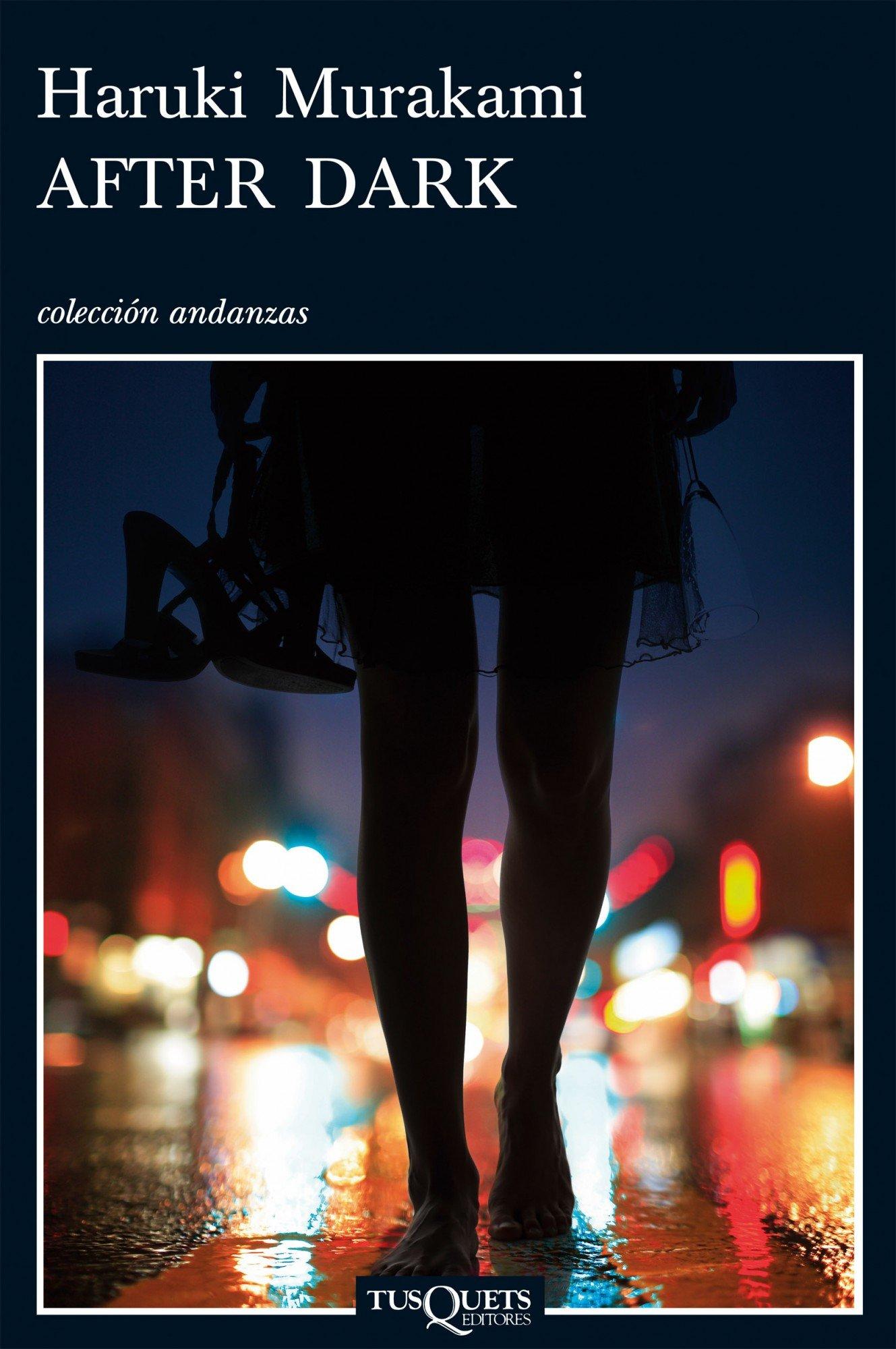 After Dark: 11 (Andanzas): Amazon.es: Haruki Murakami: Libros