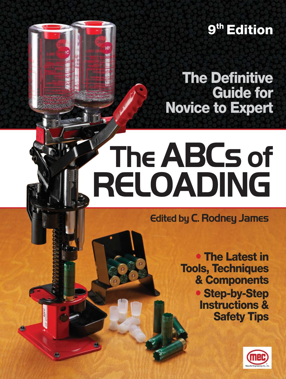 The ABCs of Reloading: The Definitive Guide for Novice to Expert: C. Rodney  James: 9781440213960: Amazon.com: Books