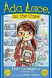 ADA Lace, on the Case (ADA Lace Adventure)