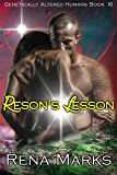 Reson's Lesson: A Xeno Sapiens Novel (Genetically Altered Humans Book 16)