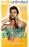 Anyone But You (CATACLYSM Book 5)