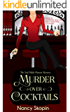 Murder Over Cocktails: The 2nd Nikki Hunter Mystery (Nikki Hunter Mysteries)