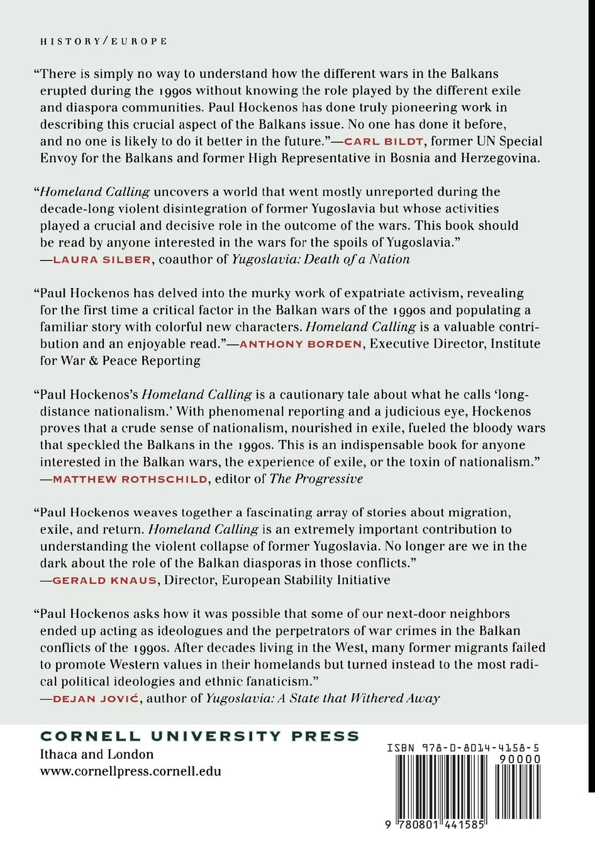 Homeland Calling: Exile Patriotism and the Balkan Wars: Paul Hockenos: 9780801441585: Amazon.com: Books