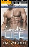 Love After Life (Real Good Men of Arkansas Book 3)