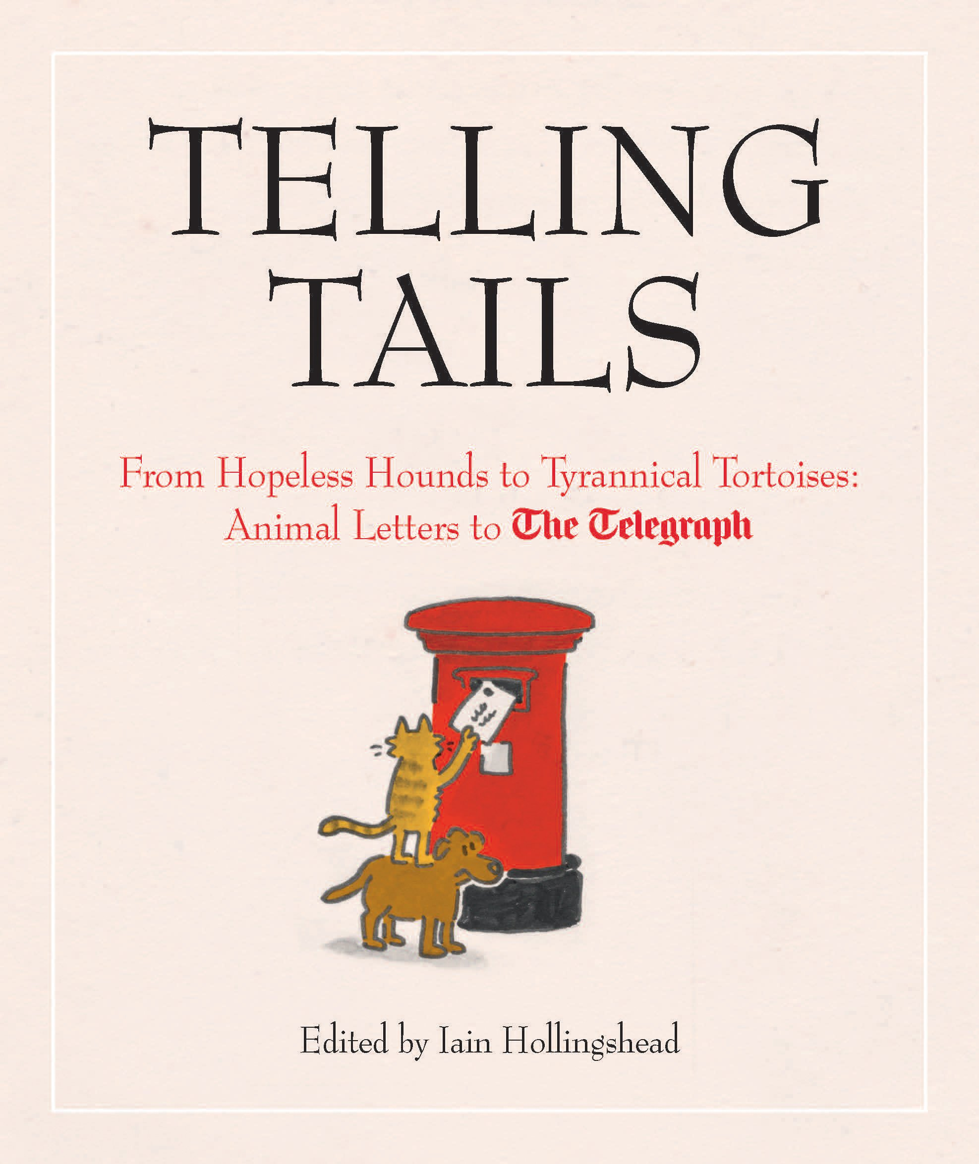 Telling Tails From Hopeless Hounds to Tyrannical Tortoises