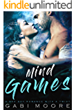 Mind Games - A Bad Boy Romance With A Twist (Mind Games Book 2)