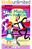 The Murder and the Magician (Bakers and Bulldogs Mysteries Book 14)