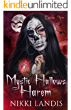 Witching Hour: A Paranormal Reverse Harem Romance (Mystic Hallows Harem Book 3)