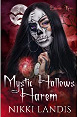 Witching Hour: A Paranormal Reverse Harem Romance (Mystic Hallows Harem Book 3) Kindle Edition