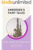 Andersen's Fairy Tales (AmazonClassics Edition)