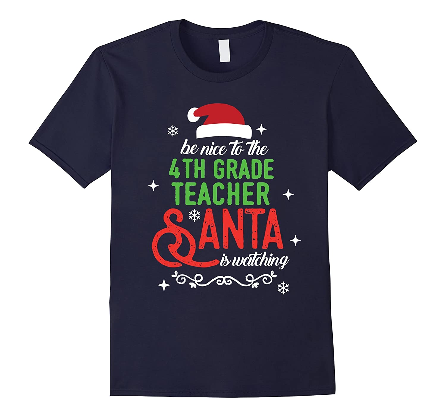 4th Fourth Grade Teacher Christmas Santa is Watching T-shirt-ANZ