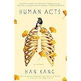 Human Acts: A Novel