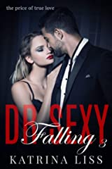 Falling (Dr Sex Series Book 3) Kindle Edition