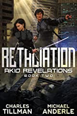 Retaliation (Akio Revelations Book 2) Kindle Edition