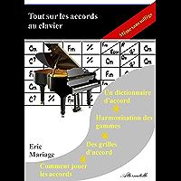 Tout sur les accords au clavier (French Edition)