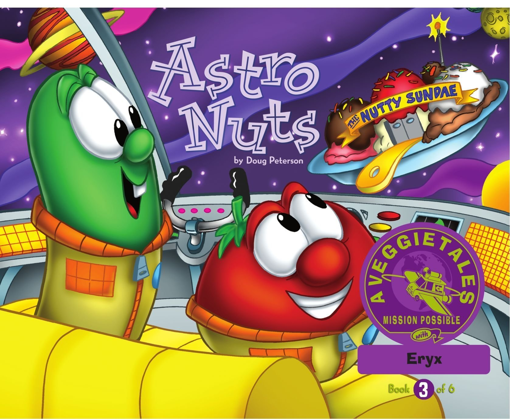 Astro Nuts - VeggieTales Mission Possible Adventure Series #3: Personalized for Eryx (Boy) PDF