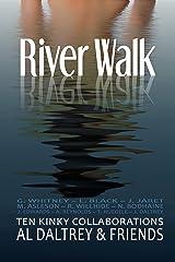 River Walk: Ten Kinky Collaborations Kindle Edition