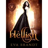 A Hellish Year One: A Reverse Harem Paranormal Bully Romance (The Academy of The Devil Book 1)