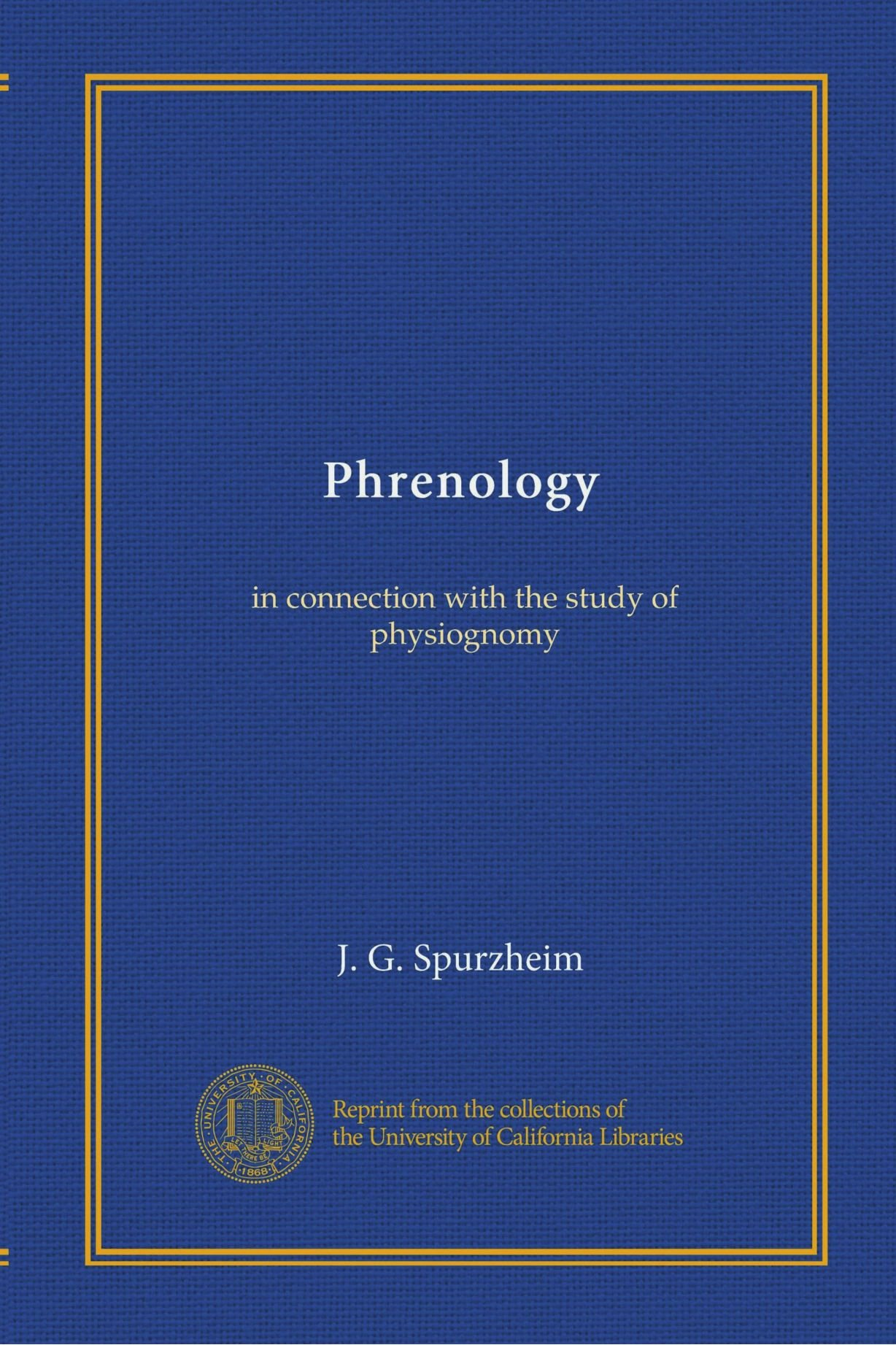 Read Online Phrenology: in connection with the study of physiognomy PDF