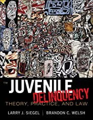Criminal Justice CourseMate for Siegel/Welsh's Juvenile Delinquency: Theory, Practice, and Law, 11th Edition