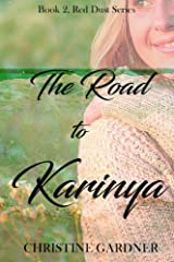 The Road to Karinya (Red Dust Series Book 2) Kindle Edition