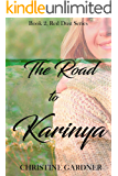 The Road to Karinya (Red Dust Series Book 2)