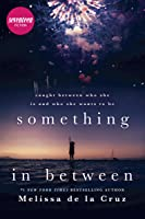 Something In Between: A Thought-provoking