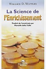 La science de l'enrichissement : Profonde sagesse et programme d'enrichissement d'une oeuvre puissante datant de 1910 Paperback