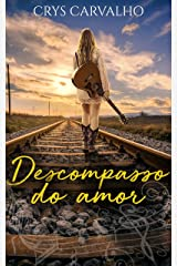 Descompasso do Amor: (Conto) eBook Kindle