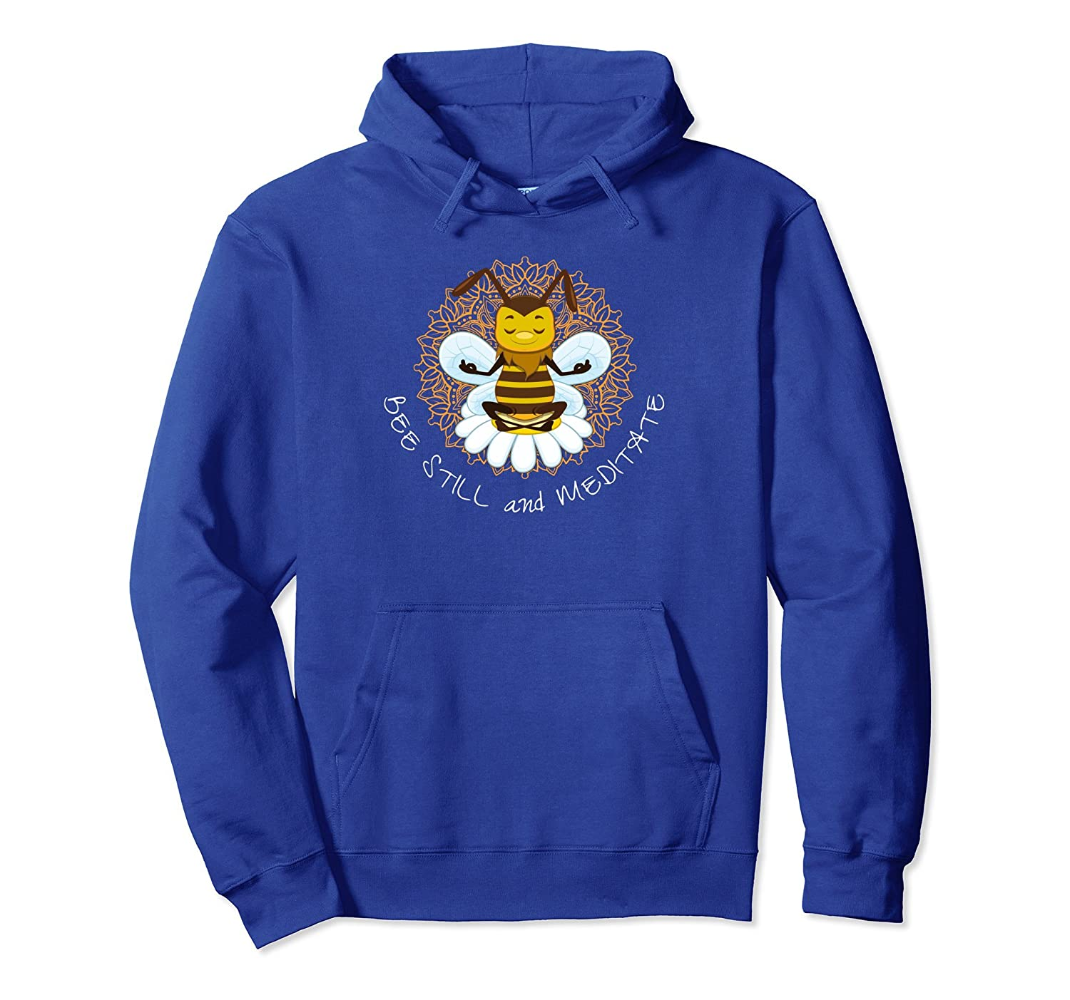 Bee Still and Meditate Meditating Bee Buddhism Yoga Hoodie-AZP