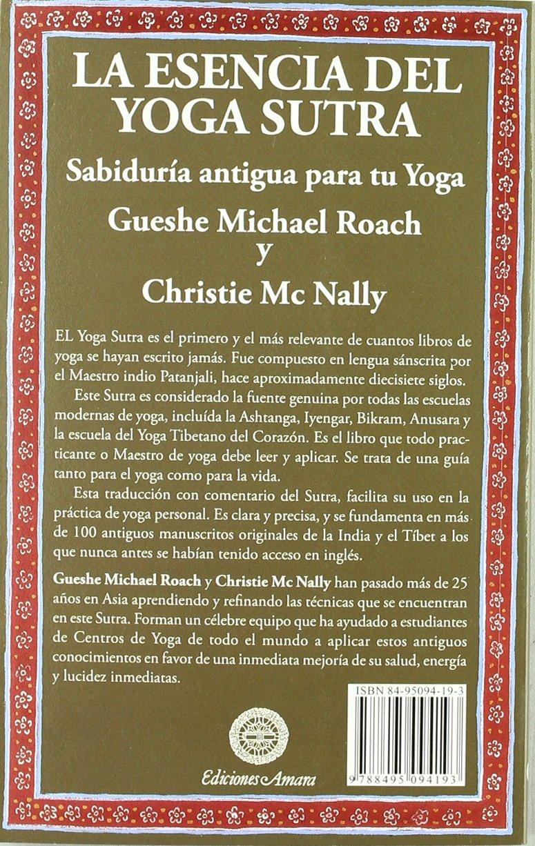 La esencia del yoga sutra : sabiduría antigua para tu yoga ...