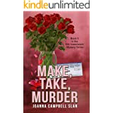 Make, Take, Murder: Book #5 in the Kiki Lowenstein Mystery Series (Can be read as a stand-alone book.)