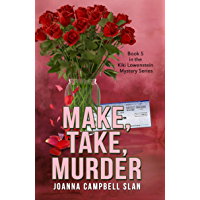 Make, Take, Murder: Book #5 in the Kiki Lowenstein Mystery Series (Can be read as a stand-alone book.) (English Edition)