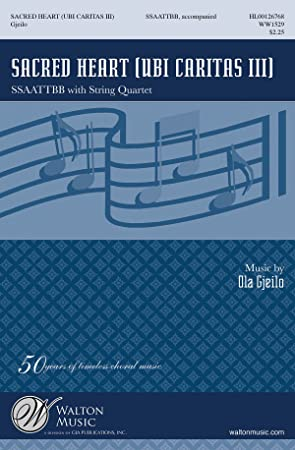 Ola Gjeilo: Ubi Caritas III (Sacred Heart). Sheet Music for SATB ...