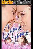 Come Home (Reunited Book 2)
