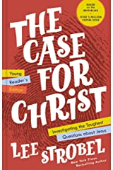 The Case for Christ Young Reader's Edition: Investigating the Toughest Questions about Jesus (English Edition) eBook Kindle