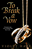 To Break A Vow