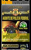 Polícia Federal 2014 - Agente de Polícia Federal: Módulo de Noções de Contabilidade