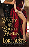 Beauty and the Bounty Hunter: Once Upon a Time in the West (Once Upon a Time in West Book 1)