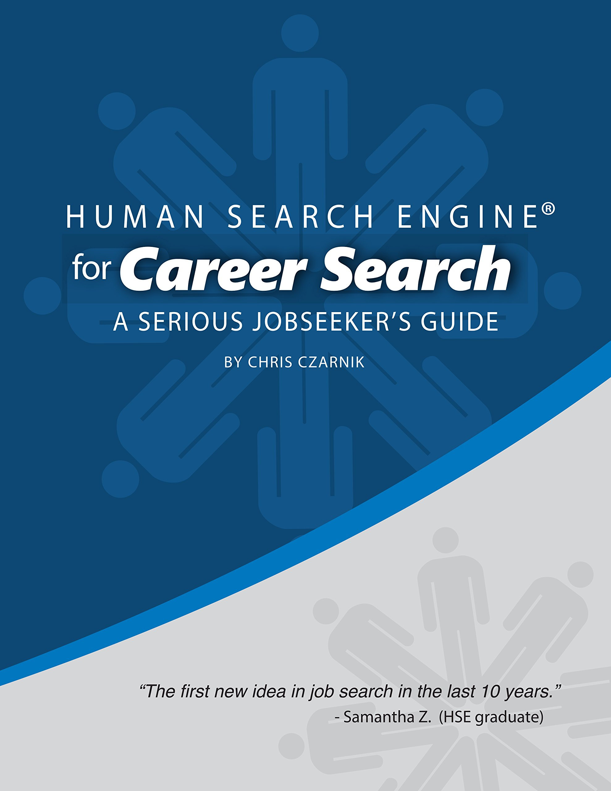 Download Human Search Engine for Career Search: A Serious Jobseeker's Guide PDF